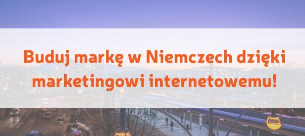 Marketing internetowy w Niemczech