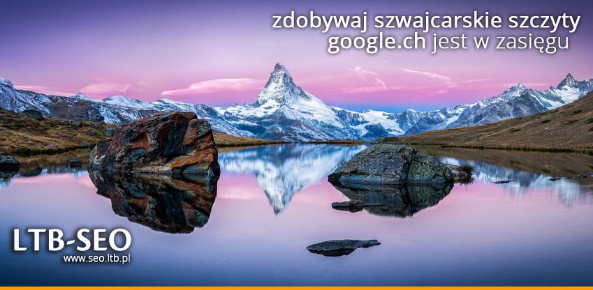 Pozycjonowanie wSzwajcarii - popraw wyniki wGoogle.ch dzięki agencji LTB